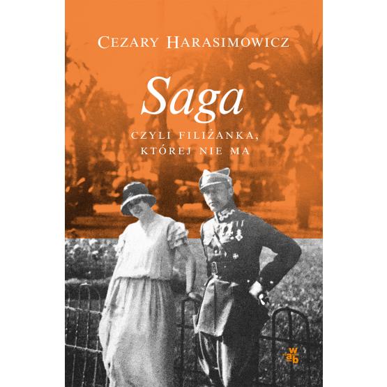 Książka Saga czyli filiżanka, której nie ma. Z autografem Harasimowicz Cezary