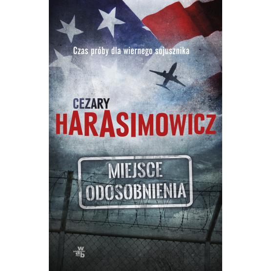 Książka Miejsce odosobnienia Harasimowicz Cezary
