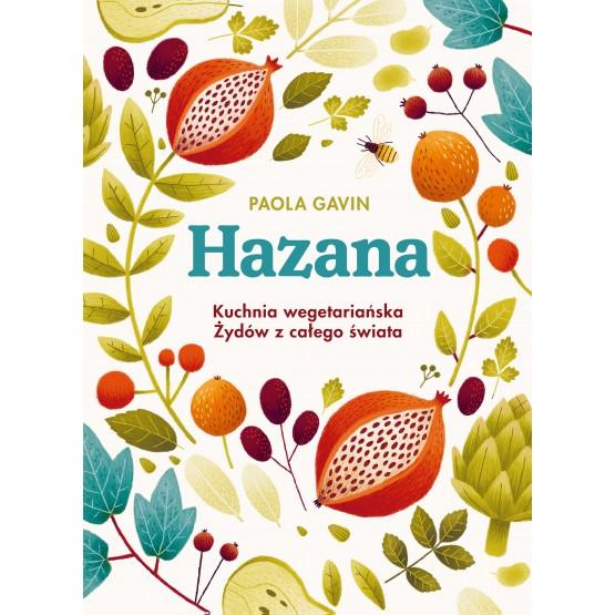 Książka Hazana. Kuchnia wegetariańska Żydów z całego świata
