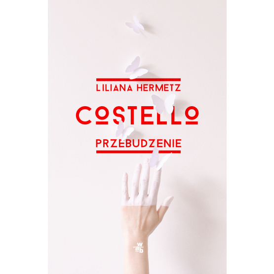 Książka Costello. Przebudzenie Hermetz Liliana