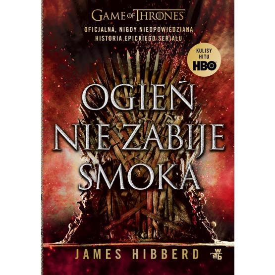 Książka Ogień nie zabije smoka James Hibberd