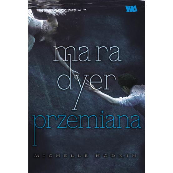 Książka Mara Dyer. Przemiana Hodkin Michelle