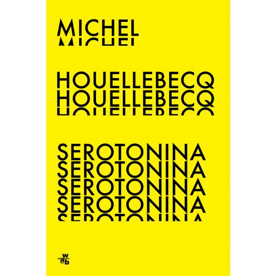 Książka Serotonina Michel Houellebecq