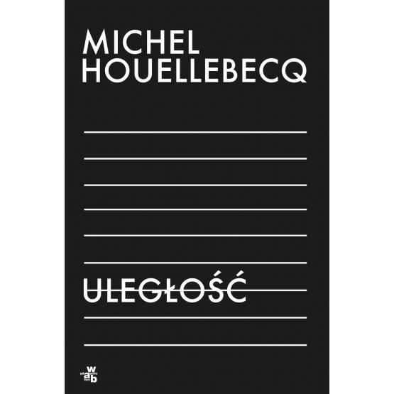 Książka Uległość Michel Houellebecq