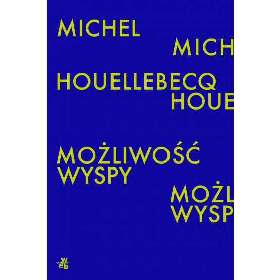 Książka Możliwość wyspy Michel Houellebecq