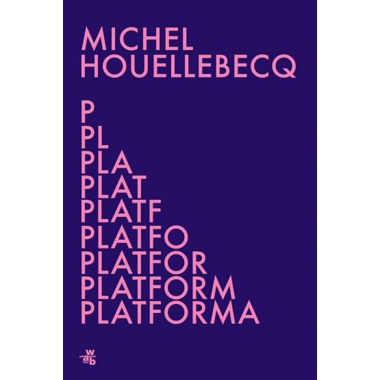 Książka Platforma Michel Houellebecq