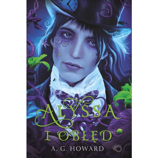 Książka Alyssa i obłęd. Tom 2 A.G. Howard
