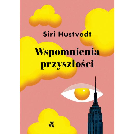 Książka Wspomnienia przyszłości Siri Hustvedt
