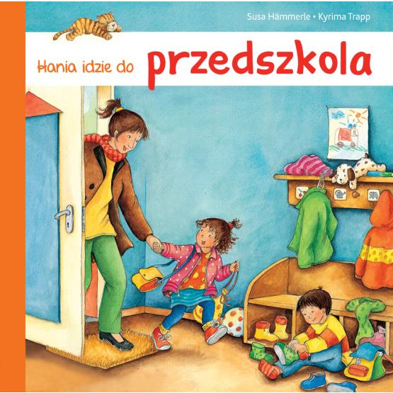 Książka Hania idzie do przedszkola Hammerle Susa