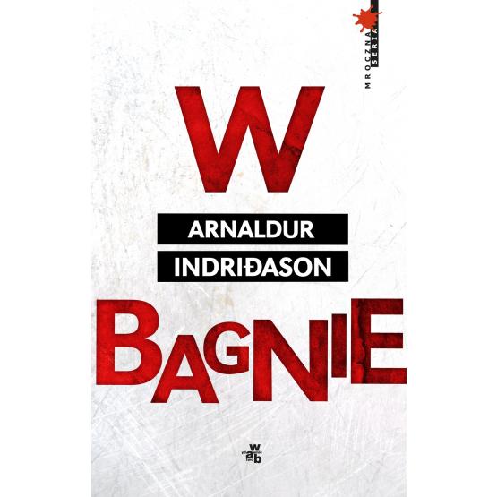 Książka W bagnie Indriðason Arnaldur