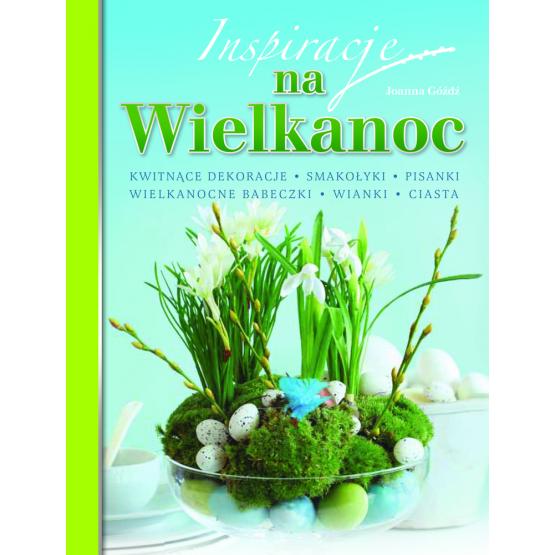 Książka Inspiracje na Wielkanoc Góźdź Joanna