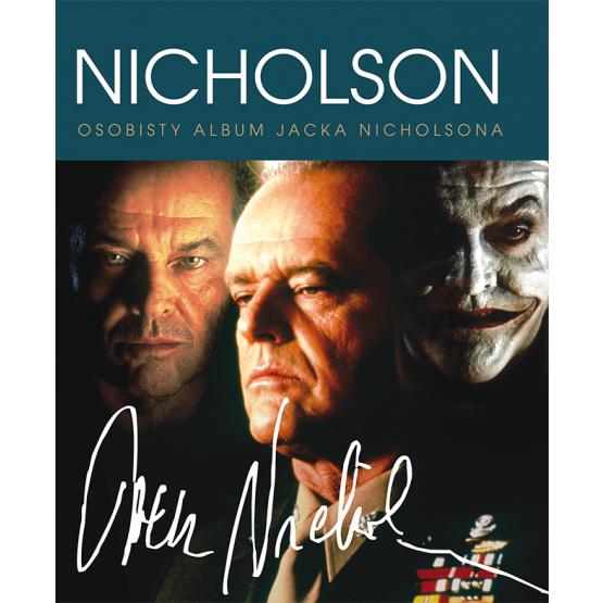 Książka Jack Nicholson. Osobisty Album Praca zbiorowa