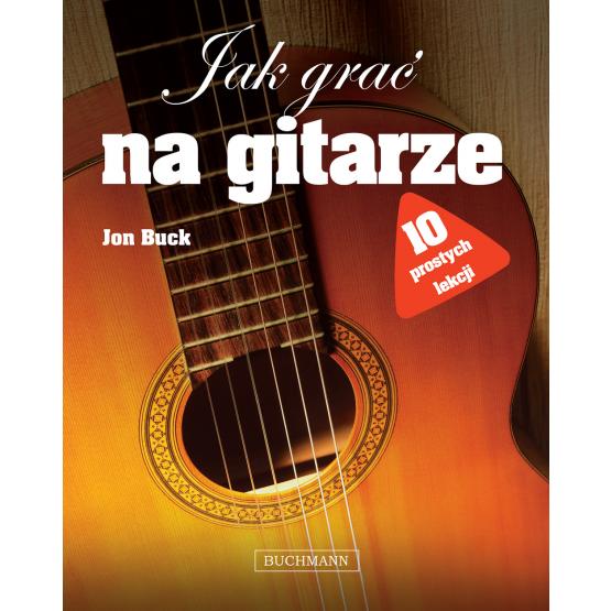Książka Jak grać na gitarze Buck Jon