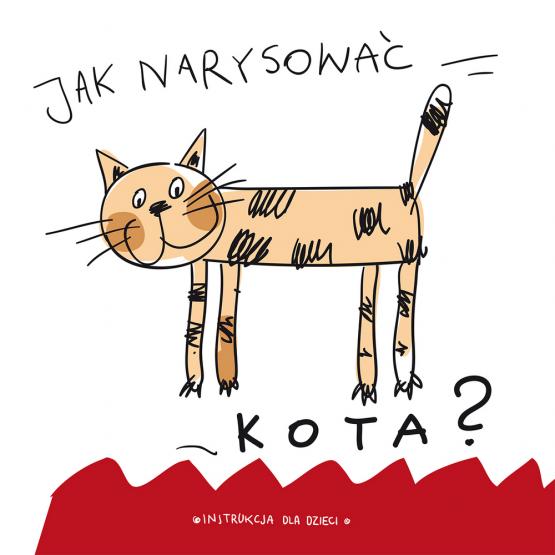 Książka Jak narysować … kota? Praca zbiorowa