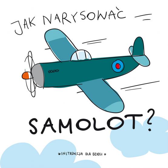 Książka Jak narysować … samolot Praca zbiorowa