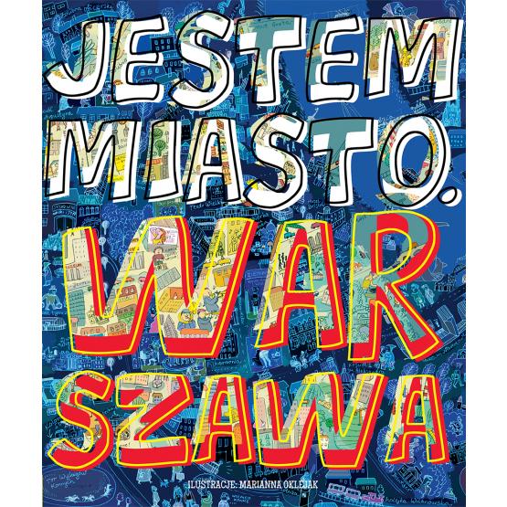 Książka Jestem miasto. Warszawa Praca zbiorowa