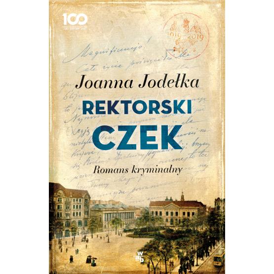 Książka Rektorski czek. Romans kryminalny Joanna Jodełka