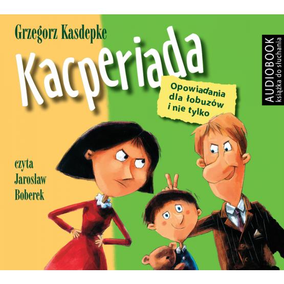 Książka Kacperiada, wyd III. Opowiadania dla łobuzów i nie tylko Kasdepke Grzegorz