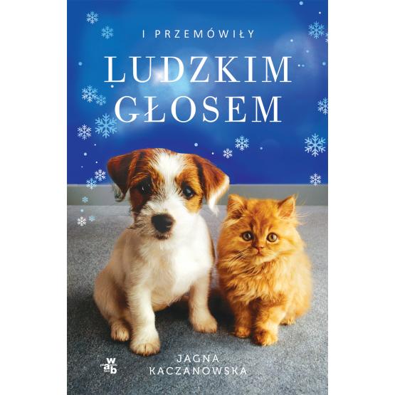 Książka I przemówiły ludzkim głosem Jagna Kaczanowska
