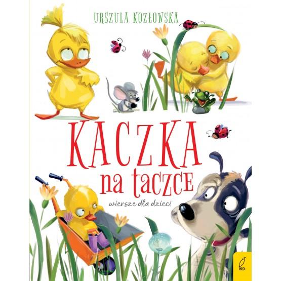 Książka Kaczka na taczce. Wiersze dla dzieci Kozłowska Urszula