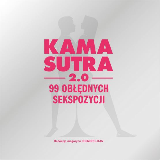Książka Kamasutra 2.0 Praca zbiorowa