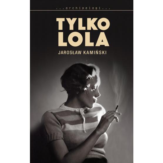 Książka Tylko Lola Kamiński Jarosław