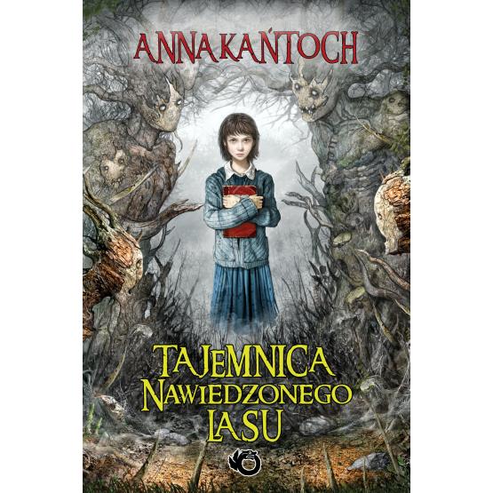 Książka Tajemnica Nawiedzonego Lasu Kańtoch Anna