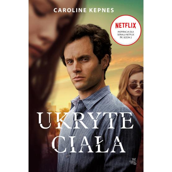 Książka Ukryte ciała Caroline Kepnes