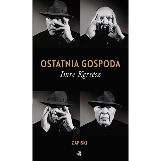 Książka Ostatnia gospoda. Zapiski Kertesz Imre