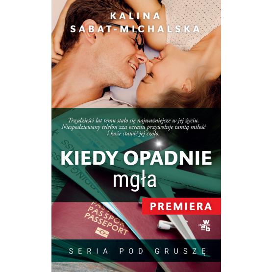 Książka Kiedy opadnie mgła Sabat-Michalska Kalina