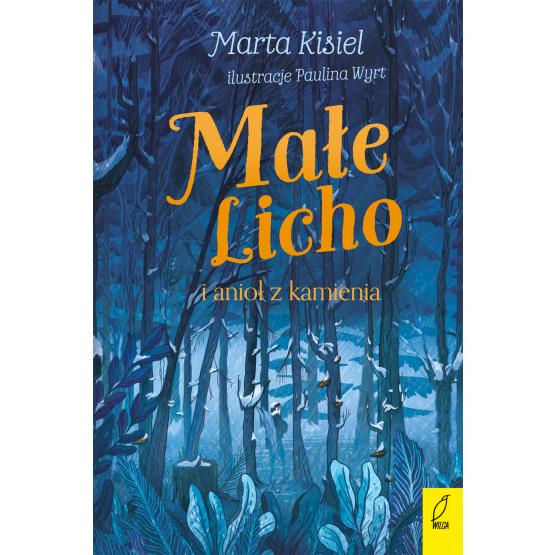 Książka Małe Licho i anioł z kamienia. Z autografem Marta Kisiel