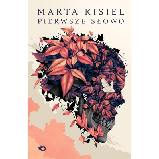 Książka Pierwsze słowo Kisiel Marta
