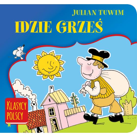 Książka Idzie Grześ. Klasycy polscy Tuwim Julian