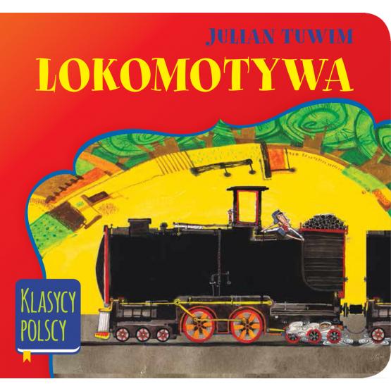 Książka Lokomotywa. Klasycy polscy Tuwim Julian
