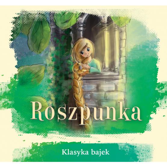 Książka Roszpunka. Klasyka bajek Praca zbiorowa