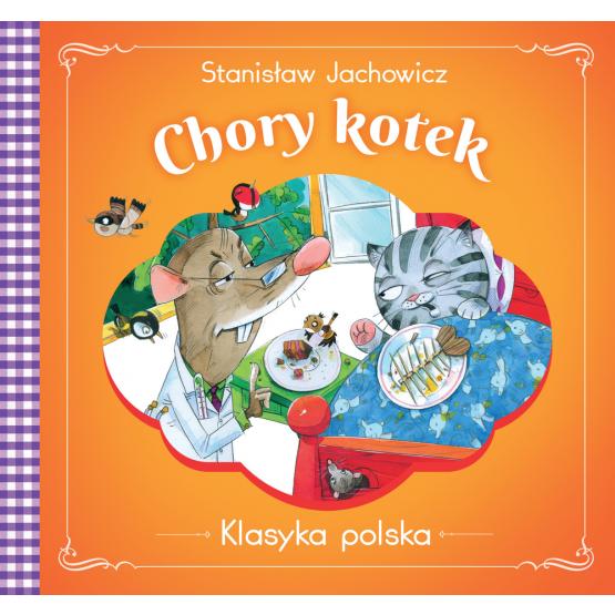 Książka Chory kotek . Klasyka polska Jachowicz Stanisław