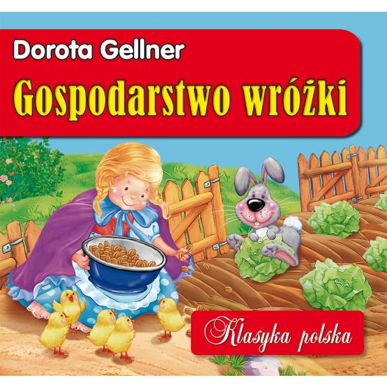 Książka Gospodarstwo wróżki. Klasyka polska Gellner Dorota