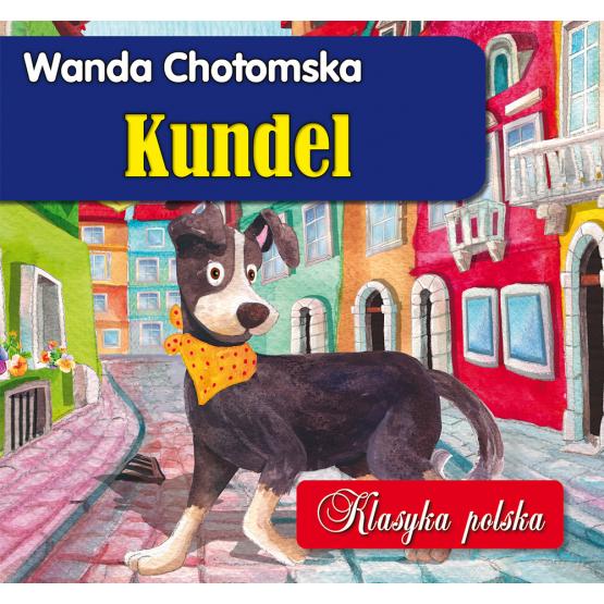 Książka Kundel Chotomska Wanda