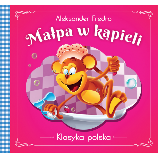 Książka Małpa w kąpieli. Klasyka polska Fredro Aleksander