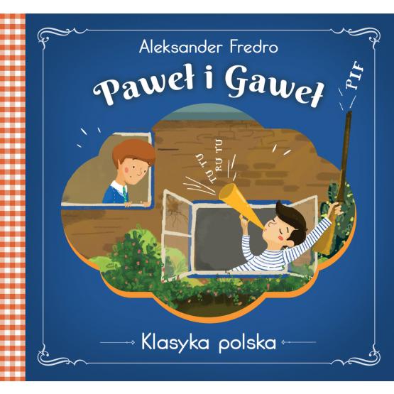 Książka Paweł i Gaweł . Klasyka polska Fredro Aleksander