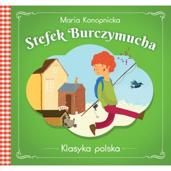 Książka Stefek Burczymucha . Klasyka polska Konopnicka Maria
