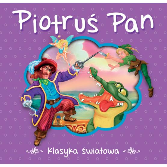 Książka Piotruś Pan. Klasyka światowa Praca zbiorowa