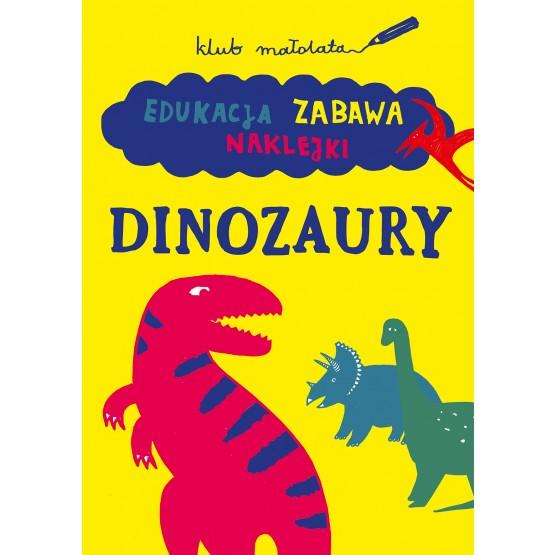 Książka Klub małolata. Dinozaury praca zbiorowa