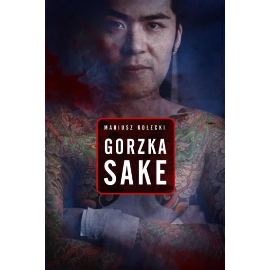 Książka Gorzka sake Kołecki Mariusz
