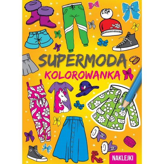 Książka Kolorowanki. Supermoda praca zbiorowa