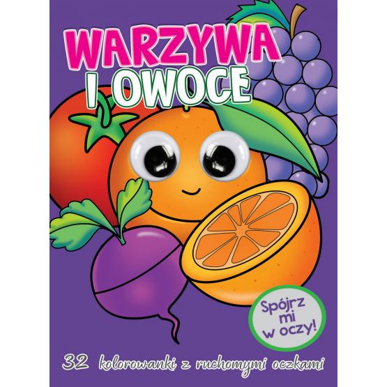 Książka Kolorowanka z oczkami. Warzywa i owoce praca zbiorowa