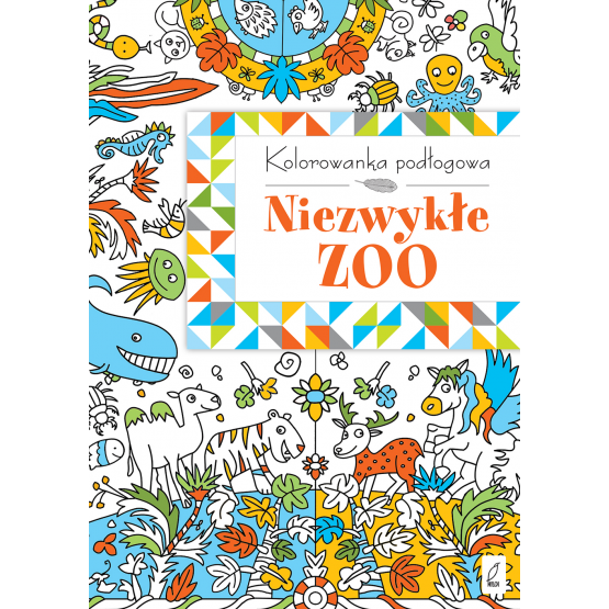 Książka Kolorowanka podłogowa. Niezwykłe zoo Praca zbiorowa