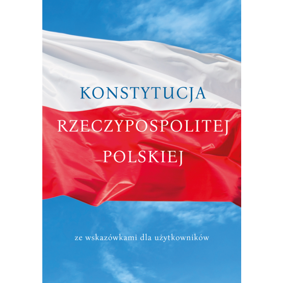 Książka Konstytucja Rzeczpospolitej Polskiej Praca zbiorowa