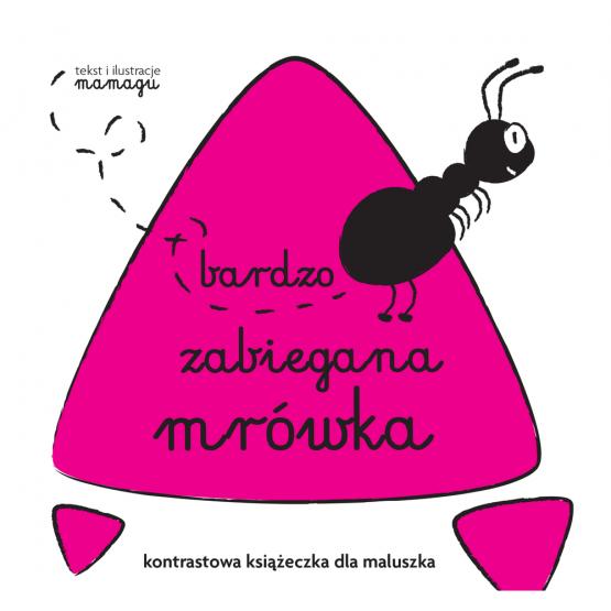 Książka Robaczki. Bardzo zabiegana mrówka Urbaniak Natalia