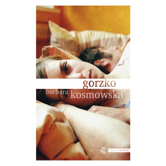 Książka Gorzko Kosmowska Barbara